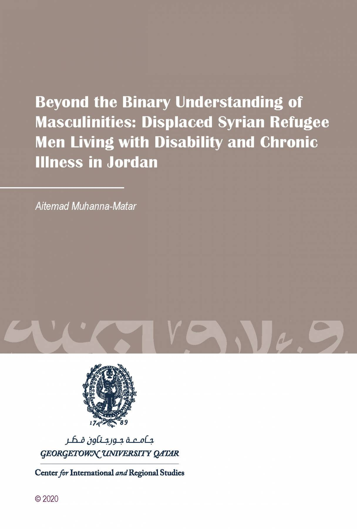 Beyond the Binary Understanding of Masculinities: Displaced Syrian Refugee Men Living with Disability and Chronic Illness in Jordan