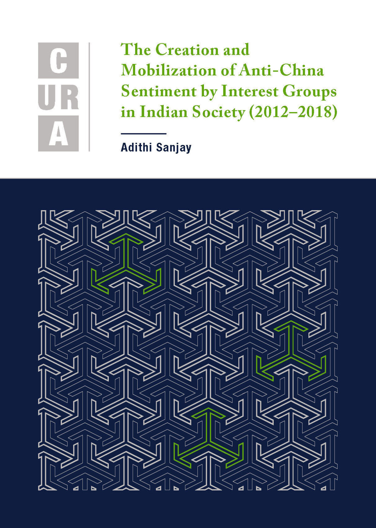 The Creation and Mobilization of Anti-China Sentiment by Interest Groups in Indian Society (2012–2018)
