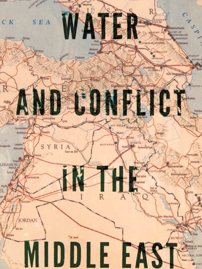 Water and Conflict in the Middle East - 2017