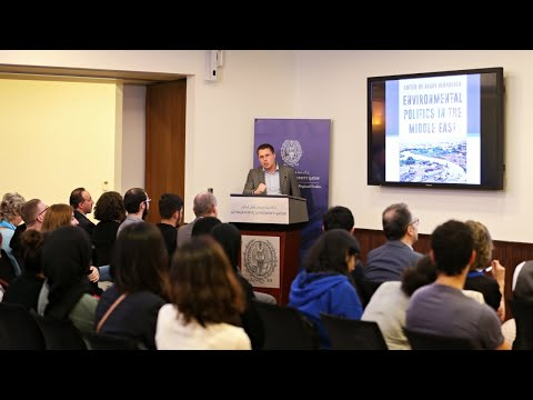 CIRS Book Launch: Environmental Politics in the Middle East | Harry Verhoeven