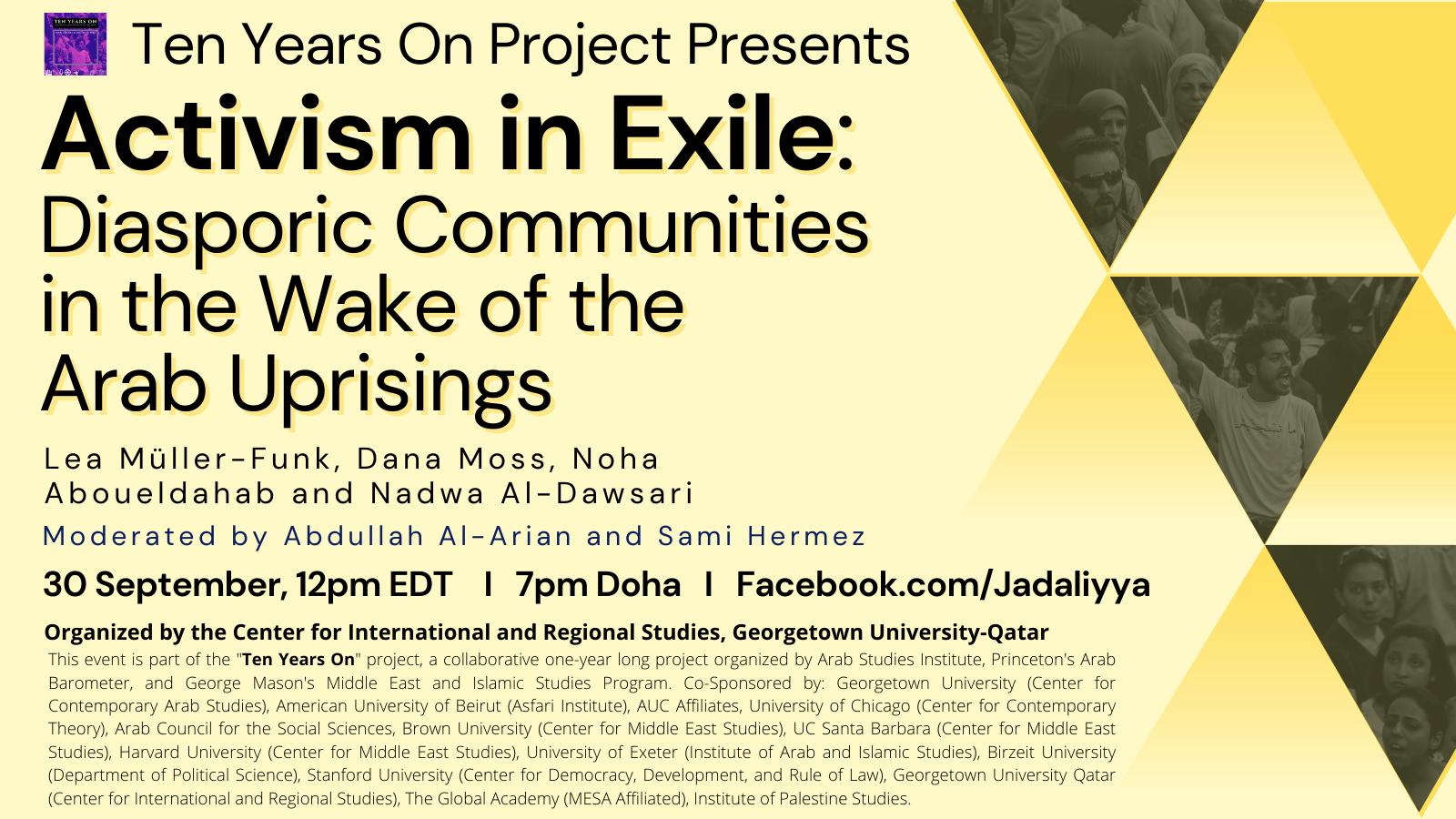 Activism in Exile: Diasporic Communities in the Wake of the Arab Uprisings